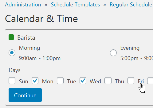 Choose calendar and shift type